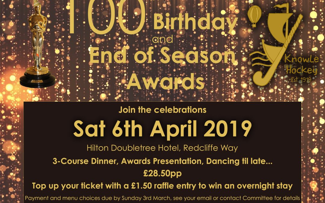End of Season Awards & 100th Birthday Celebration